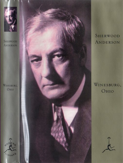 "a comparison of two stories from winesburg by sherwood anderson ""the search for a new society for old visions: a comparison of the grotesque in sherwood anderson's winesburg, ohio with the grotesque in maxwell bodenheim's novels"" thesis, kansas, 1963 thesis, kansas, 1963."