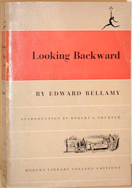 Looking backward edward bellamy essay format