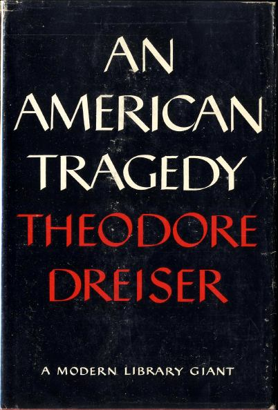"""an analysis of the novel an american tragedy by theodorea dreisera In dreiser's 1925 novel, chester gillette becomes clyde griffiths,  sternberg's  an american tragedy (1931) is more faithful to both the letter and the  was """"an  imbalance of images which created drama,"""" meaning the unkind."""