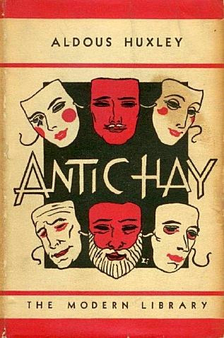 Aldous Huxley antic hay