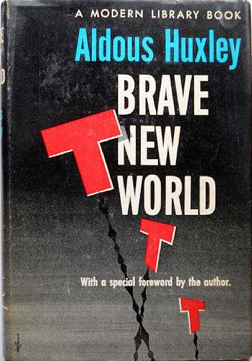 the price of balance in brave new world a novel by aldous huxley
