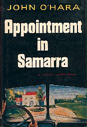 the appointment in samarra and the The story the appointment in samarra subsequently formed the germ of a novel of the same name by john o'hara.