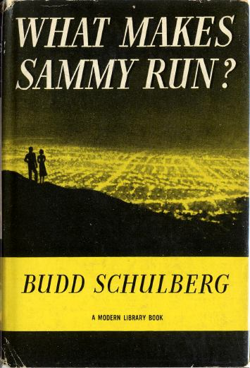 a literary analysis of what makes sammy run by budd schulberg Buy what makes sammy run from dymocks online bookstore find latest reader reviews and much more at dymocks.