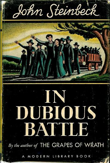 john steinbecks novel in dubious battle essay